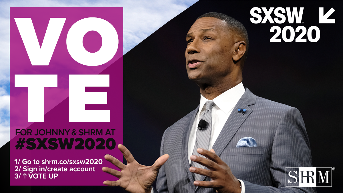 Vote to Bring SHRM's Thought Leadership to the SXSW Stage!