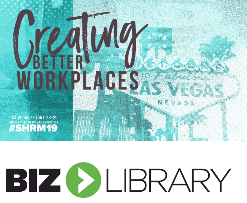 Check out BizLibrary in the Expo at #SHRM19   Blog.SHRM.org