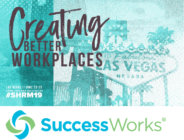 A #SHRM19 Interview with Success Works LLC   Blog.SHRM.org